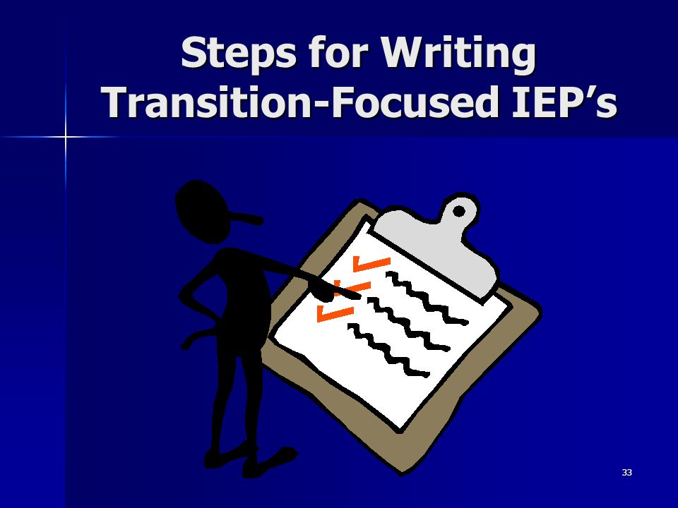 Steps for Writing Transition-Focused IEP's