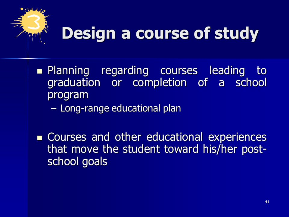 Design a course of study