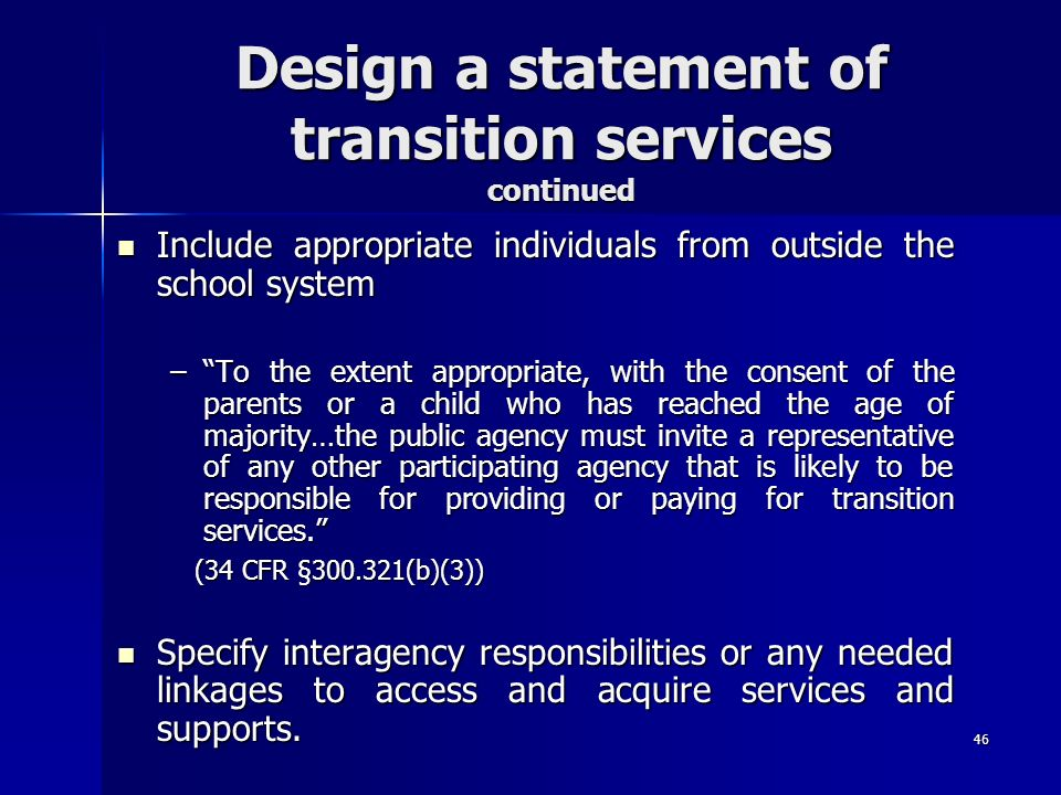 Design a statement of transition services continued