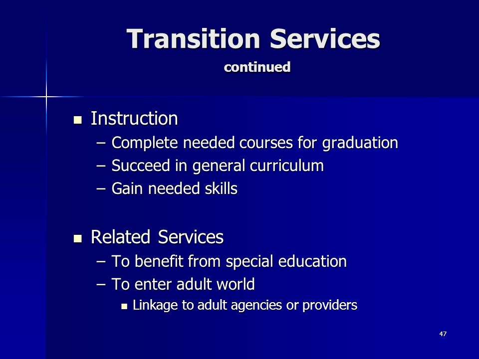 Transition Services continued