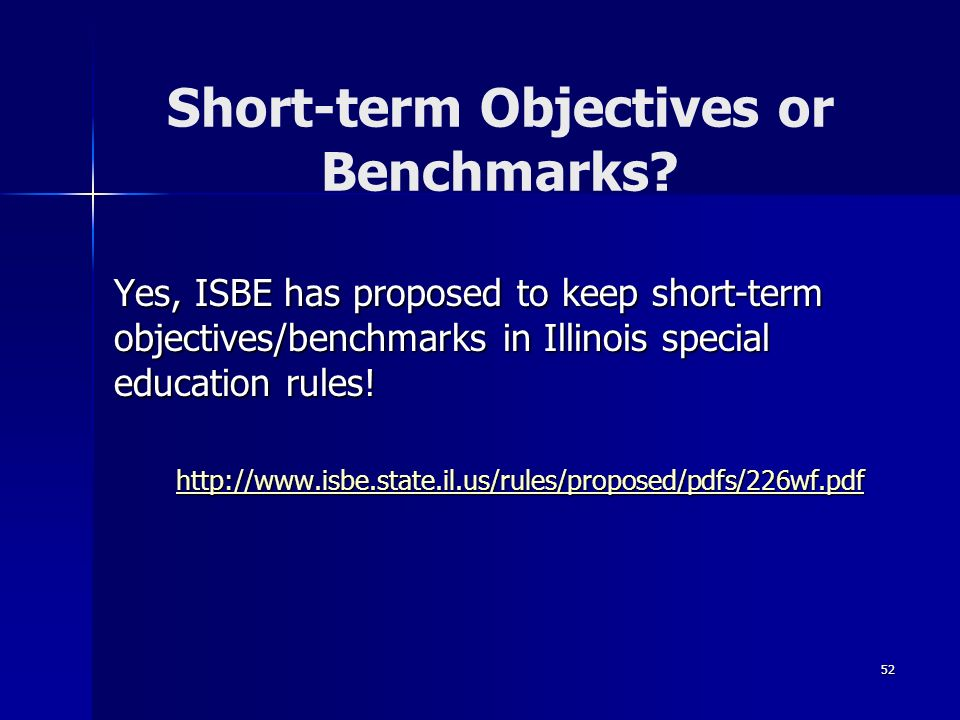 Short-term Objectives or Benchmarks