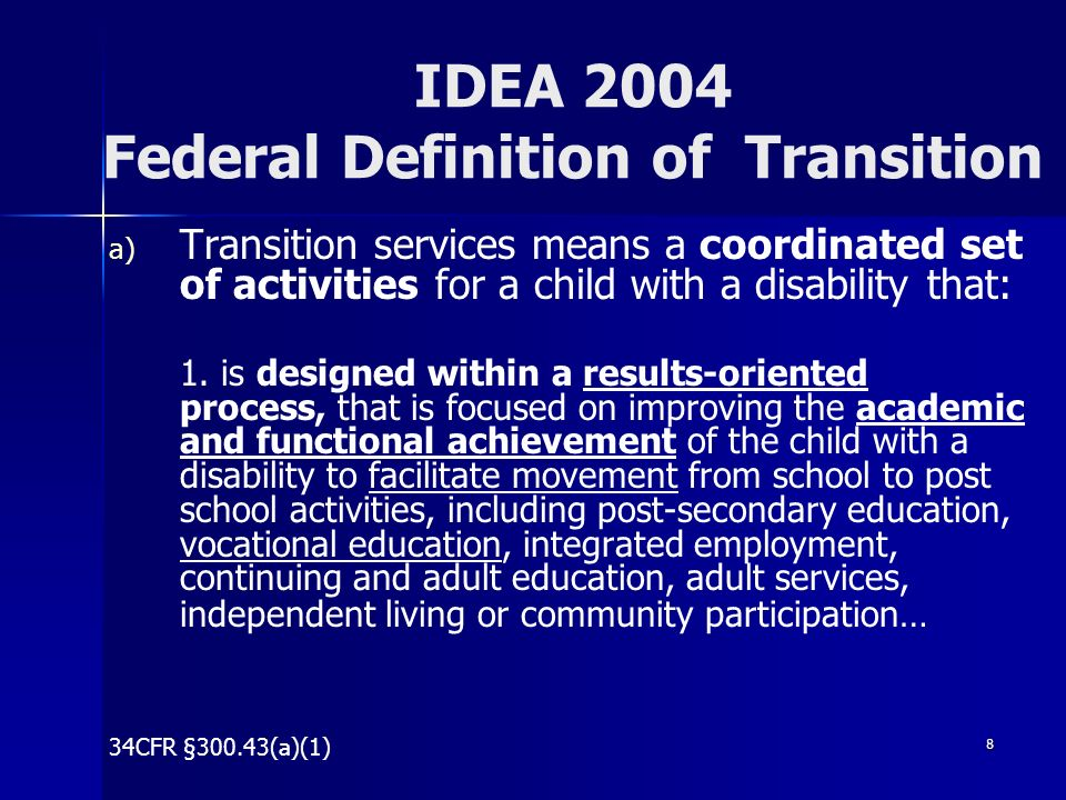 IDEA 2004 Federal Definition of Transition
