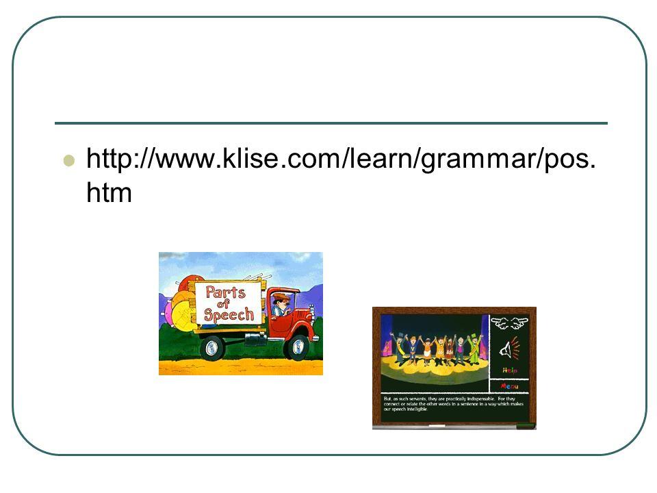 http://www.klise.com/learn/grammar/pos.htm