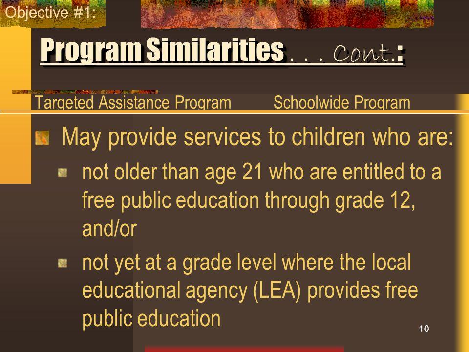 Program Similarities . . . Cont.: