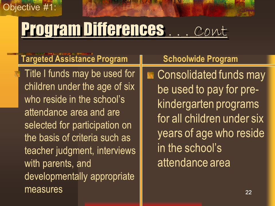 Program Differences . . . Cont