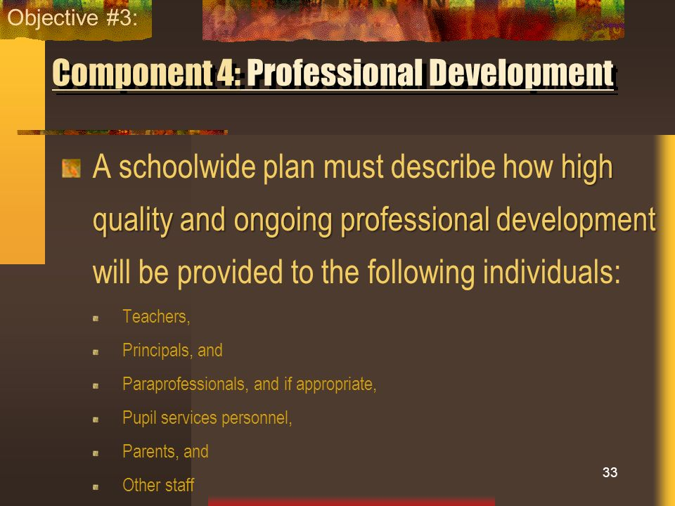Component 4: Professional Development