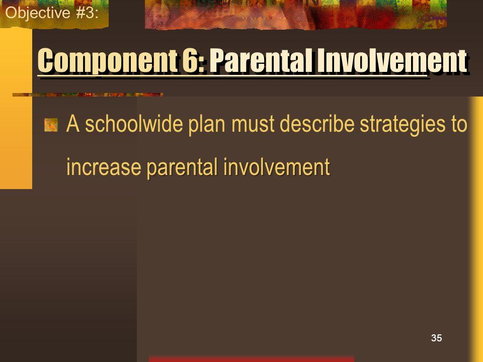 Component 6: Parental Involvement