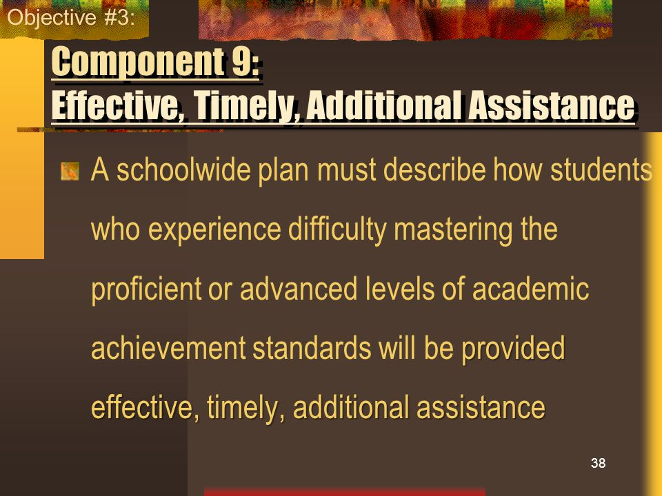 Component 9: Effective, Timely, Additional Assistance