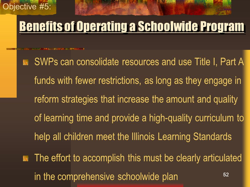 Benefits of Operating a Schoolwide Program