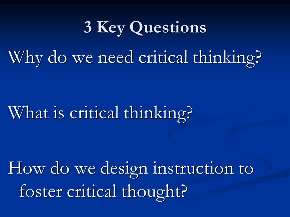 Introduction to psychology critical thinking questions