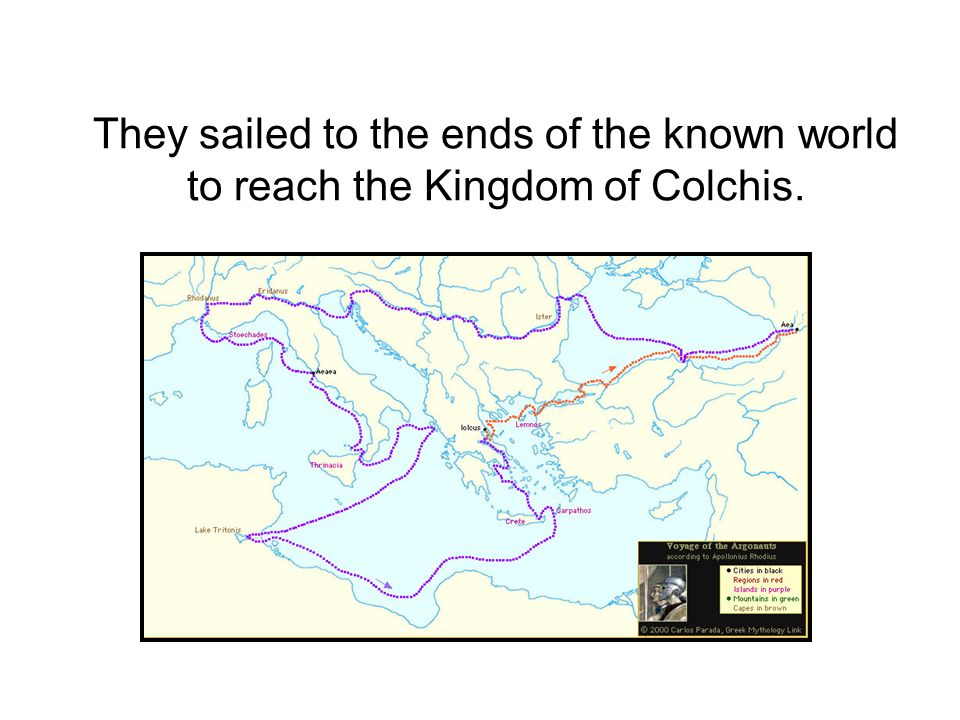 They sailed to the ends of the known world to reach the Kingdom of Colchis.