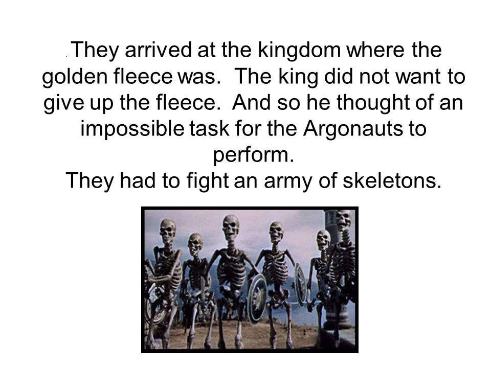 They arrived at the kingdom where the golden fleece was