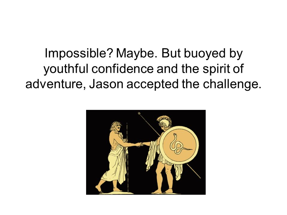 Impossible. Maybe.