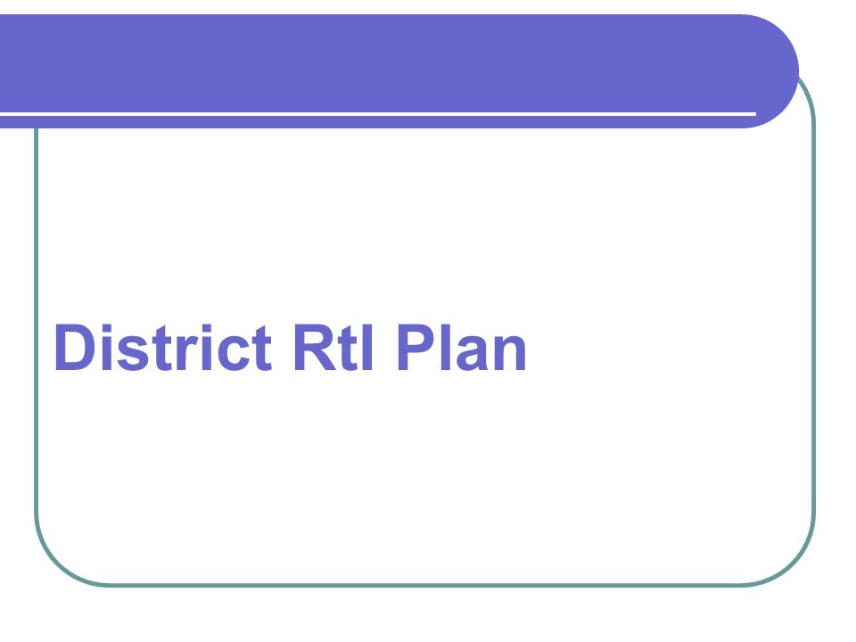 District RtI Plan