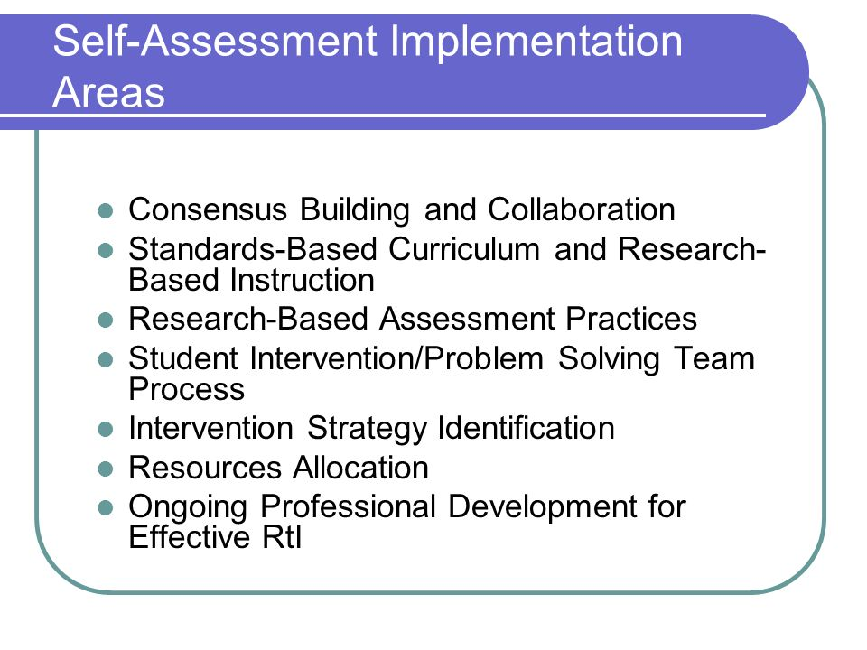 Self-Assessment Implementation Areas