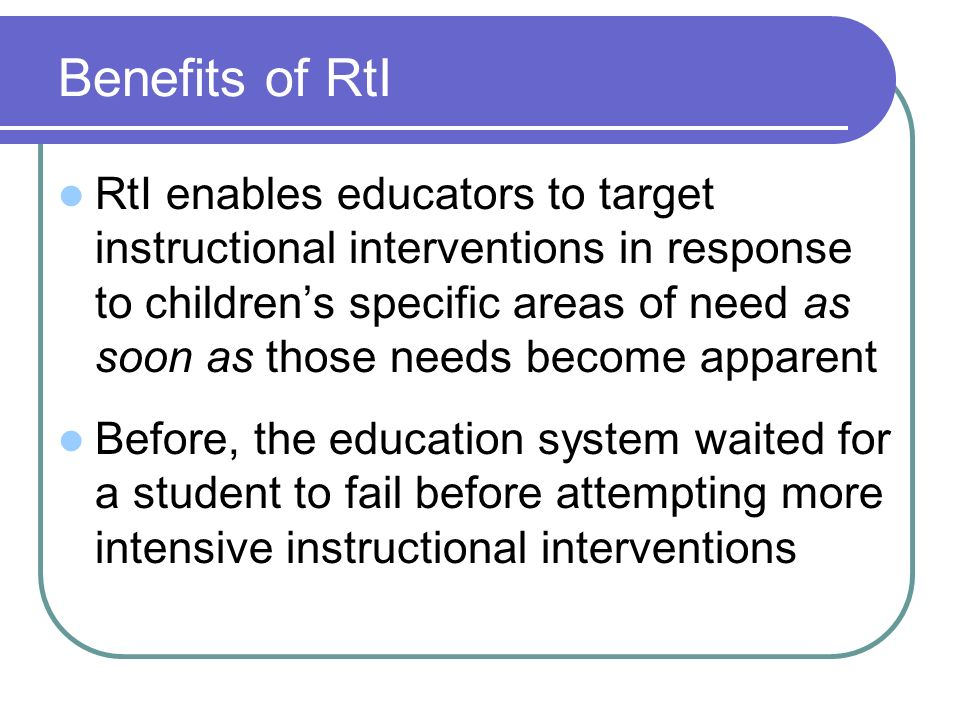 Benefits of RtI
