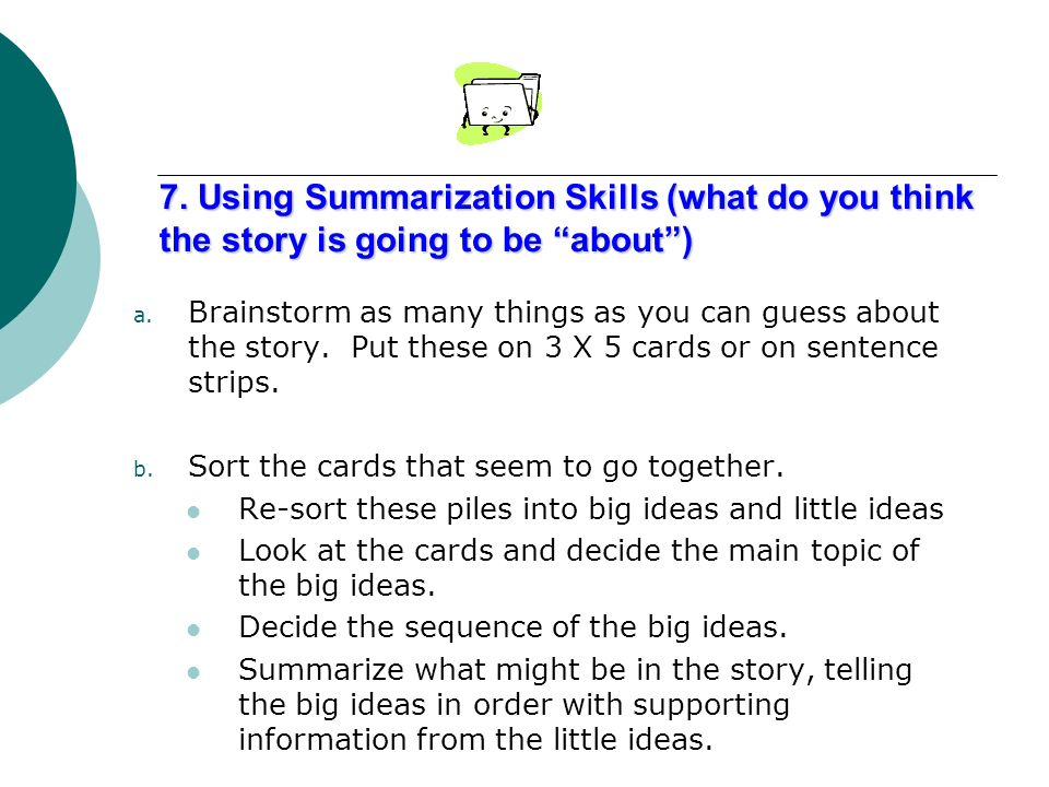 7. Using Summarization Skills (what do you think the story is going to be about )