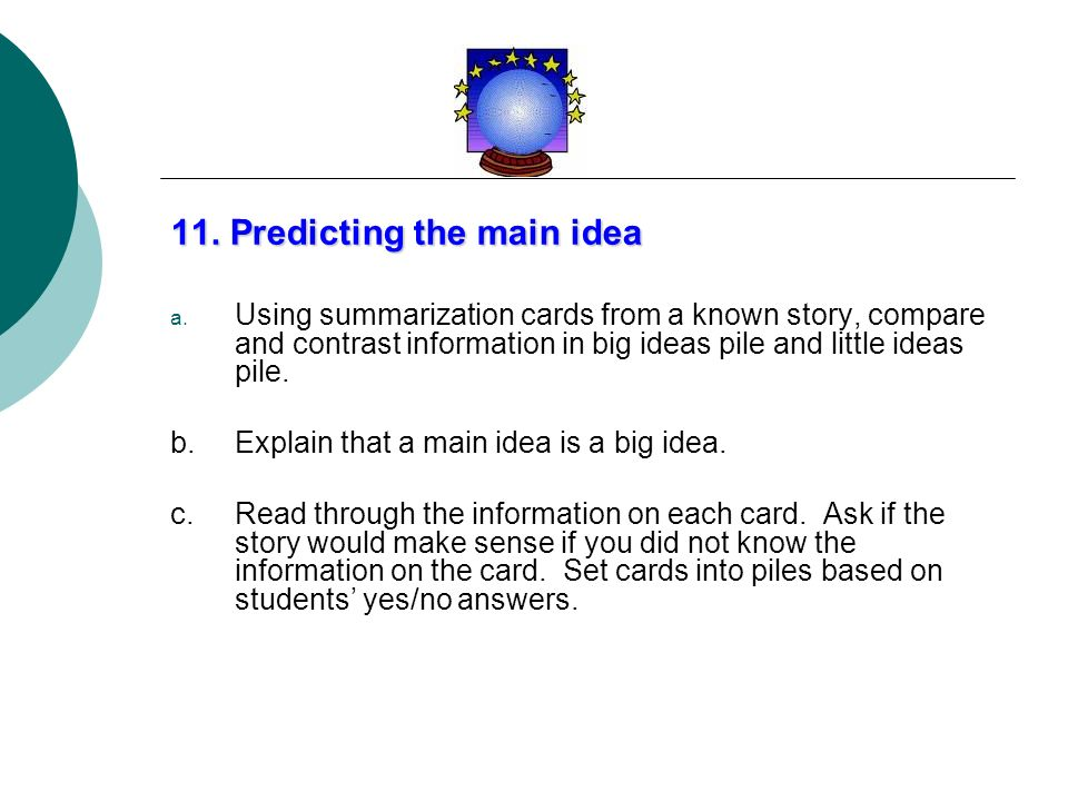 11. Predicting the main idea
