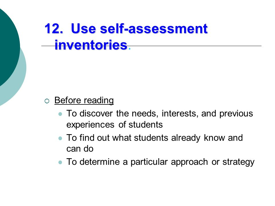 12. Use self-assessment inventories.
