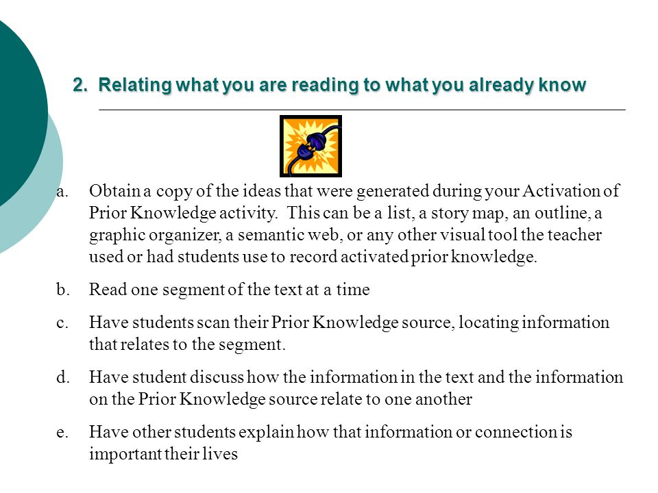 2. Relating what you are reading to what you already know