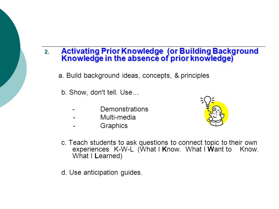 Activating Prior Knowledge (or Building Background Knowledge in the absence of prior knowledge)