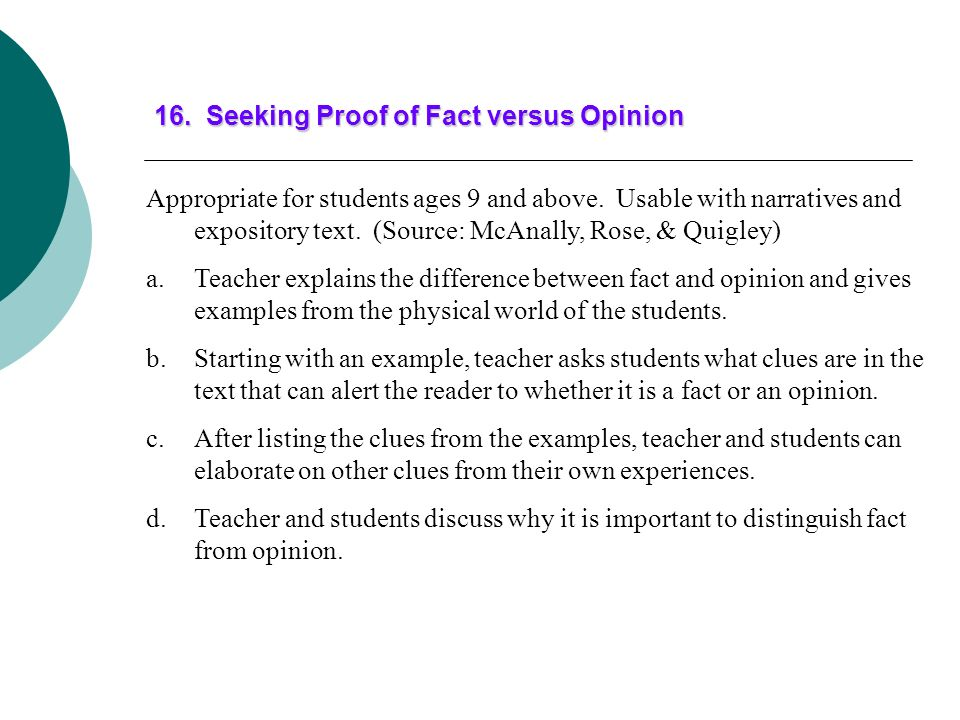 16. Seeking Proof of Fact versus Opinion