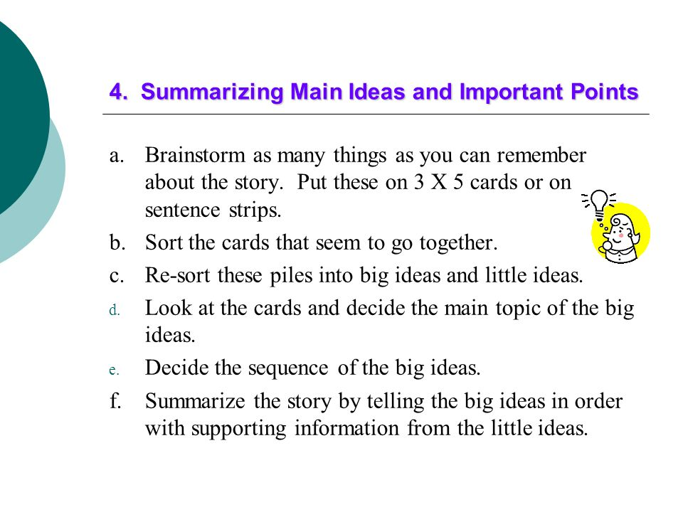 4. Summarizing Main Ideas and Important Points