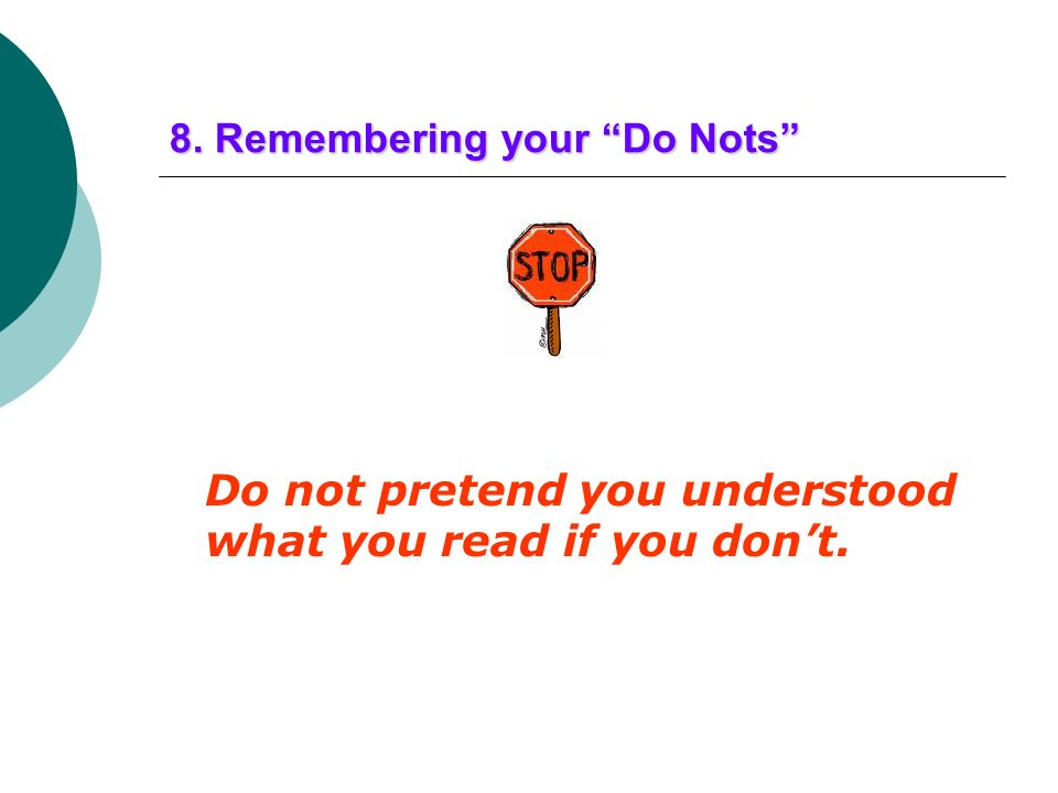 8. Remembering your Do Nots