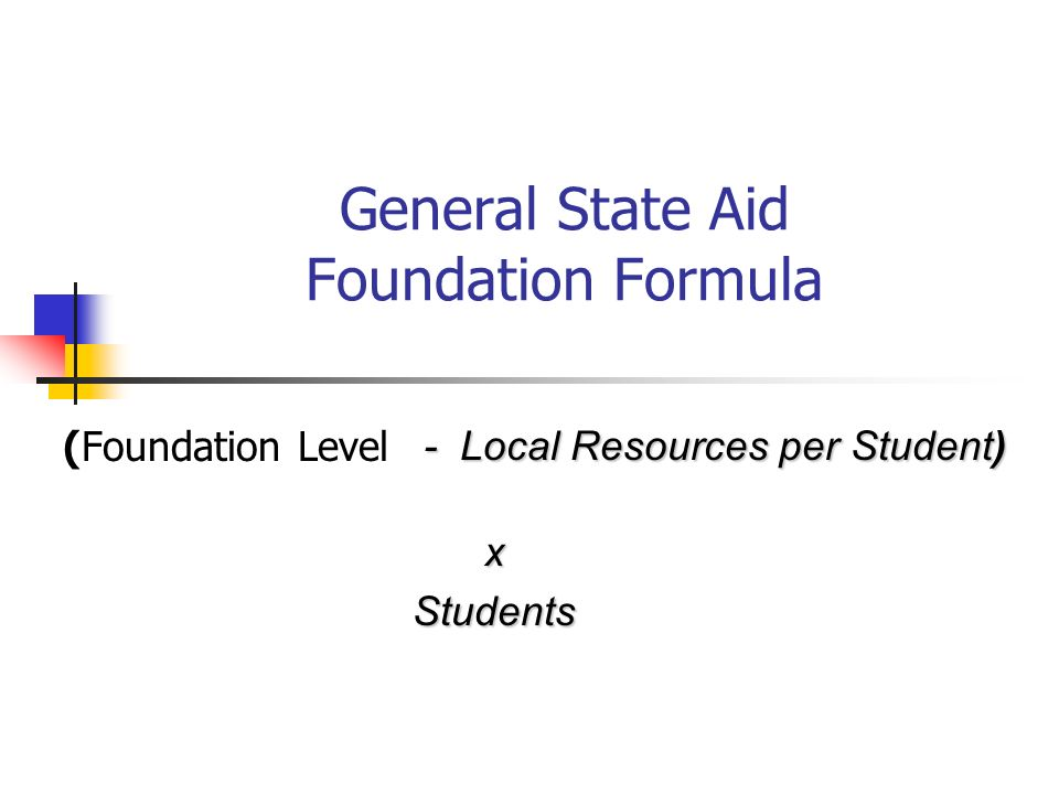 General State Aid Foundation Formula