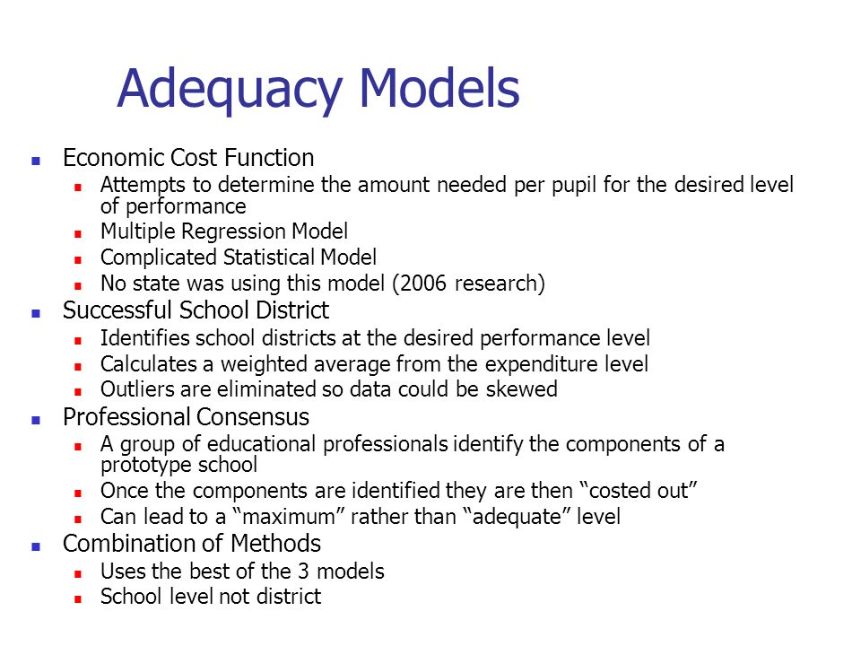 Adequacy Models Economic Cost Function Successful School District