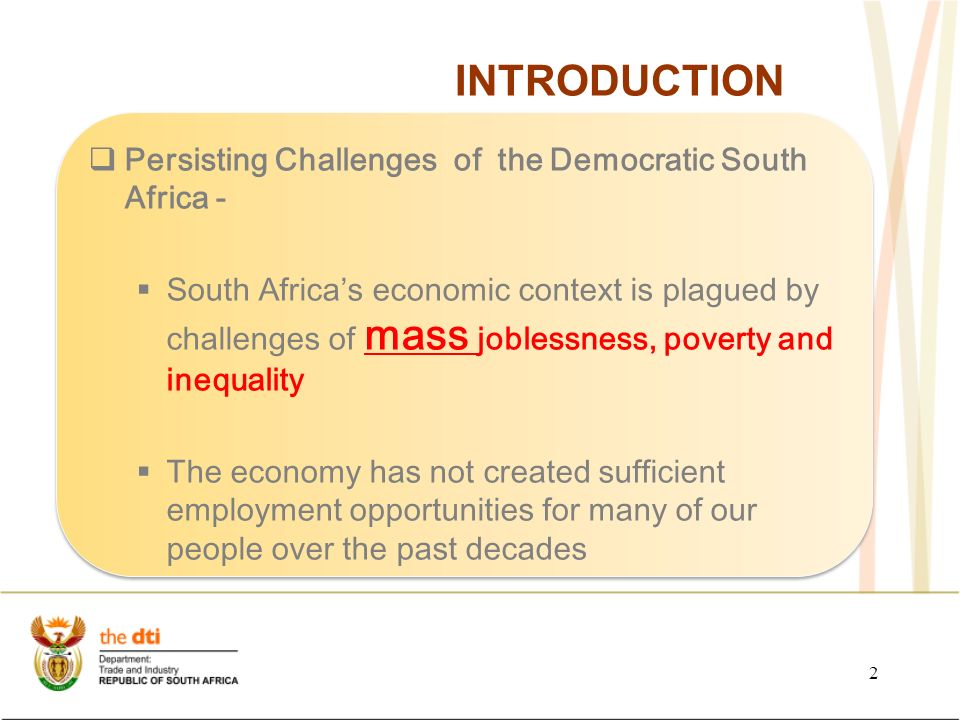 economics challenges of south africa The biggest challenges facing sa  south africa has faced some unique and often divisive social and economic challenges but it is also a country that has proven able to reinvent itself.
