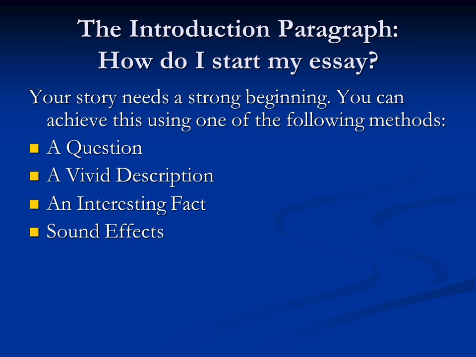 How do i start my essay introduction