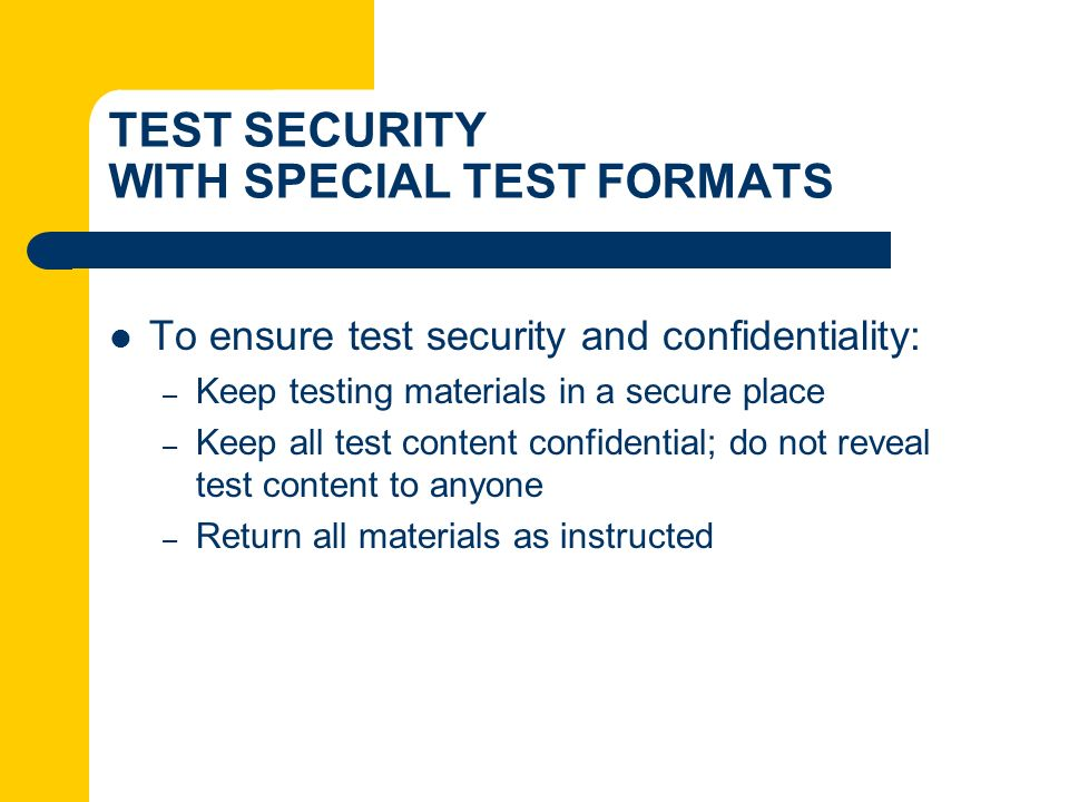 TEST SECURITY WITH SPECIAL TEST FORMATS