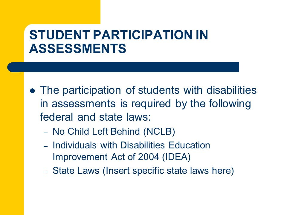 STUDENT PARTICIPATION IN ASSESSMENTS