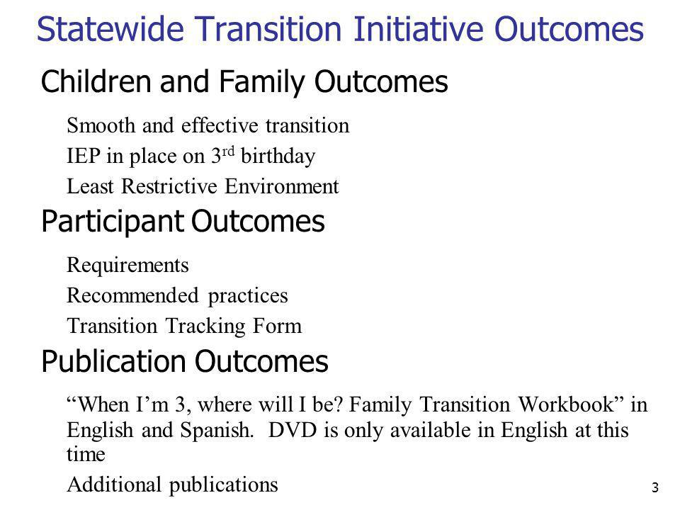 Statewide Transition Initiative Outcomes