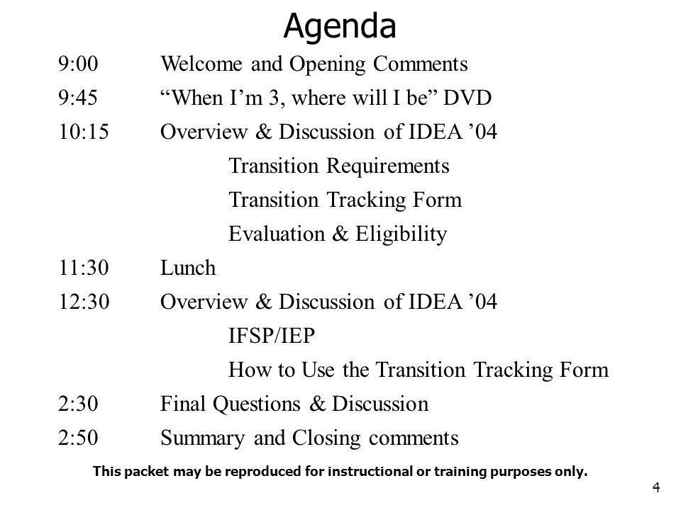 Agenda 9:00 Welcome and Opening Comments