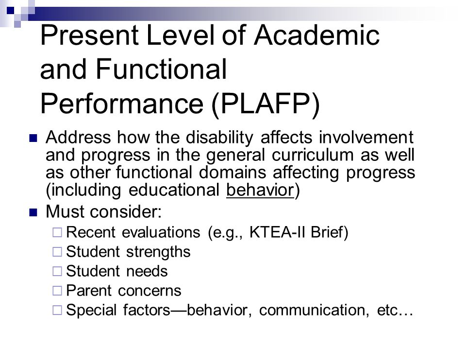 Present Level of Academic and Functional Performance (PLAFP)