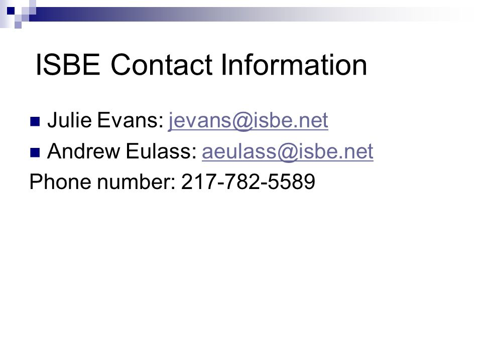 ISBE Contact Information Julie Evans: