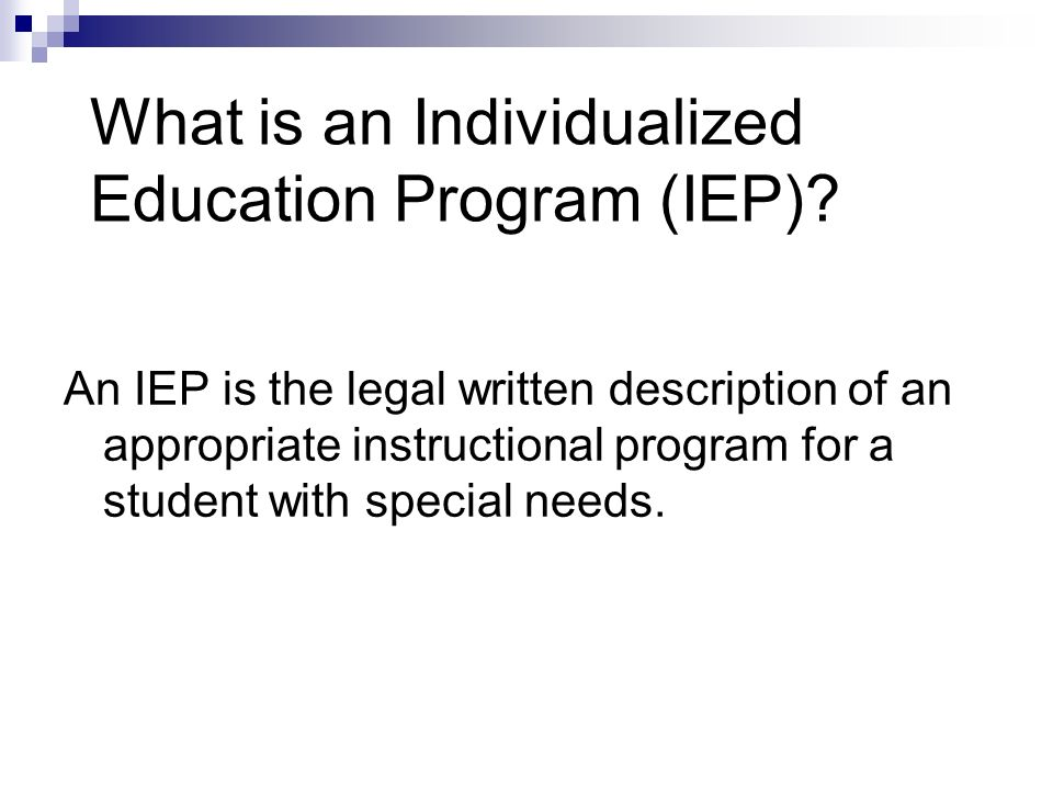 What is an Individualized Education Program (IEP)