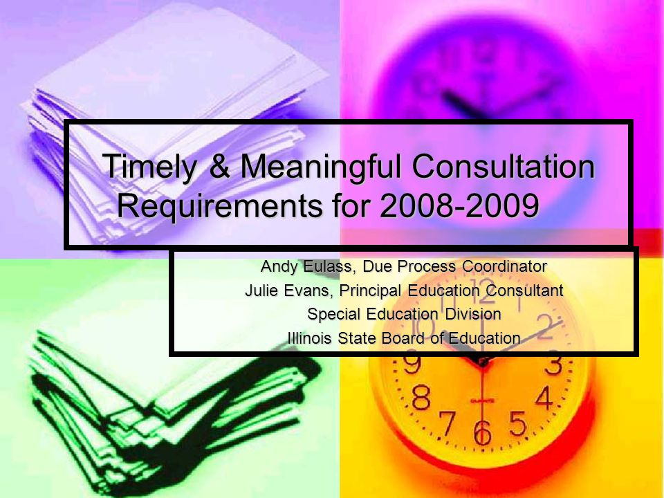 Timely & Meaningful Consultation Requirements for 2008-2009