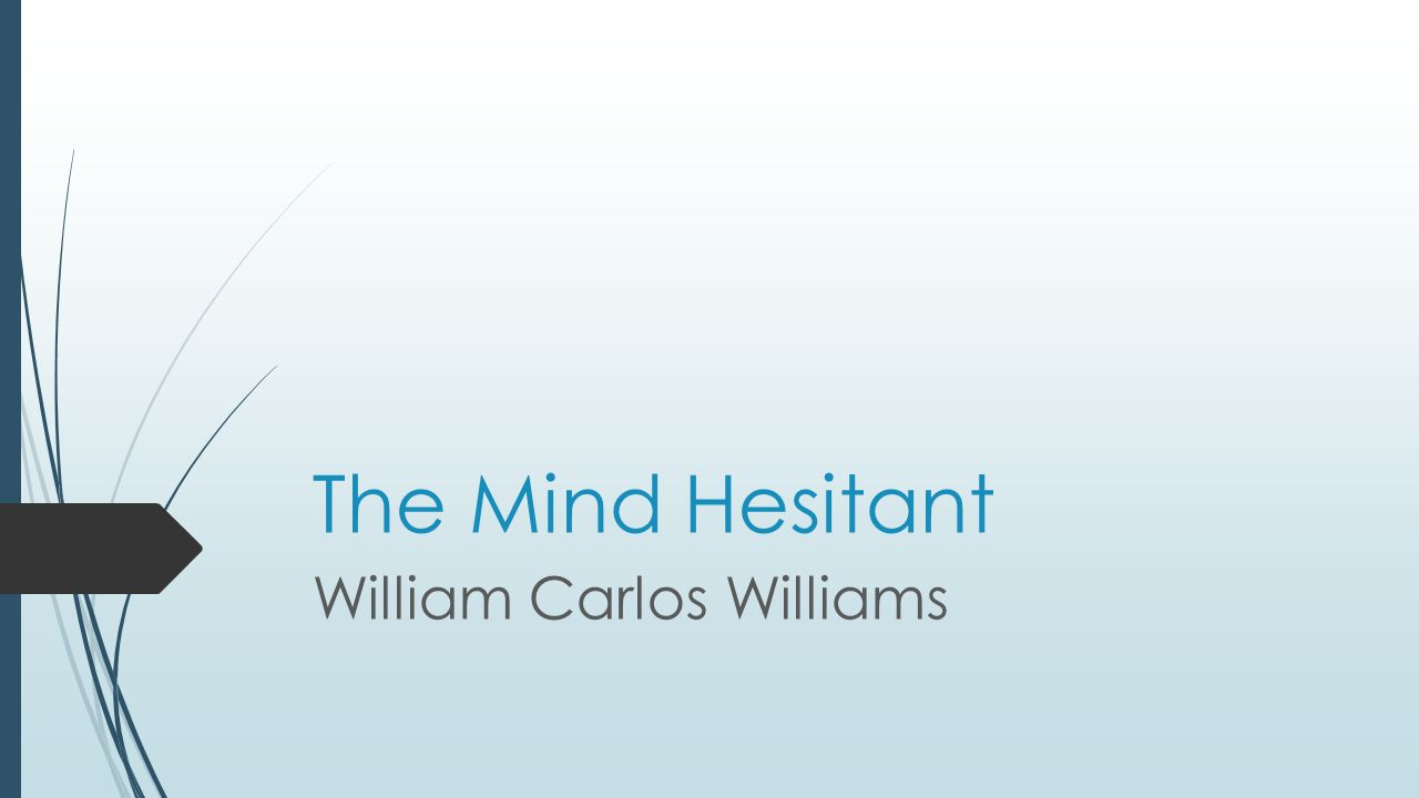 conveying messages through the use of setting point of view and theme in william carlos williams the Start studying poetry review poetry that blends criticism with humor to convey a message, usually through the use of irony and william carlos williams, in.
