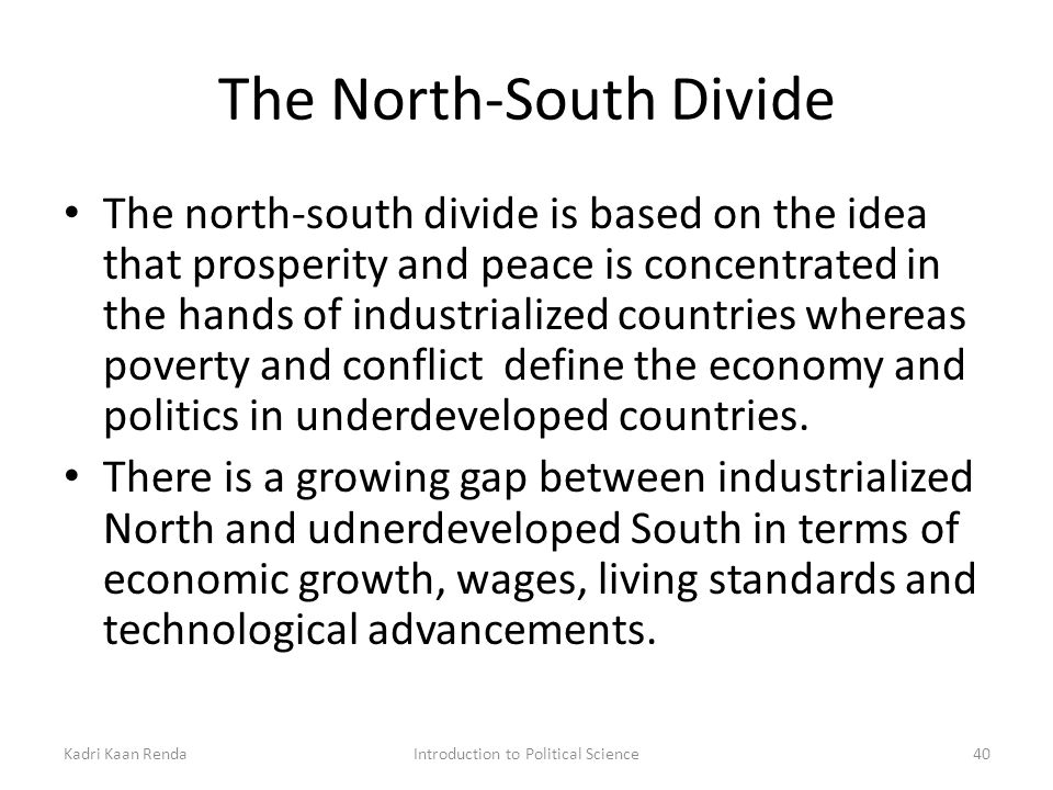 the north south divide modern conflict between In the years prior to the american civil war, a separate sense of cultural, political and economic identity developed and took hold between the north and the south that helped lead to the conflict sectionalism, which refers to loyalty to a section of a nation rather than to the nation as a whole.