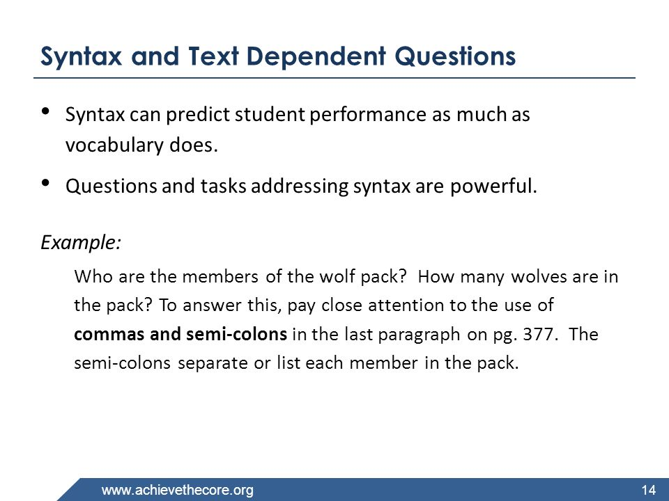 Syntax and Text Dependent Questions