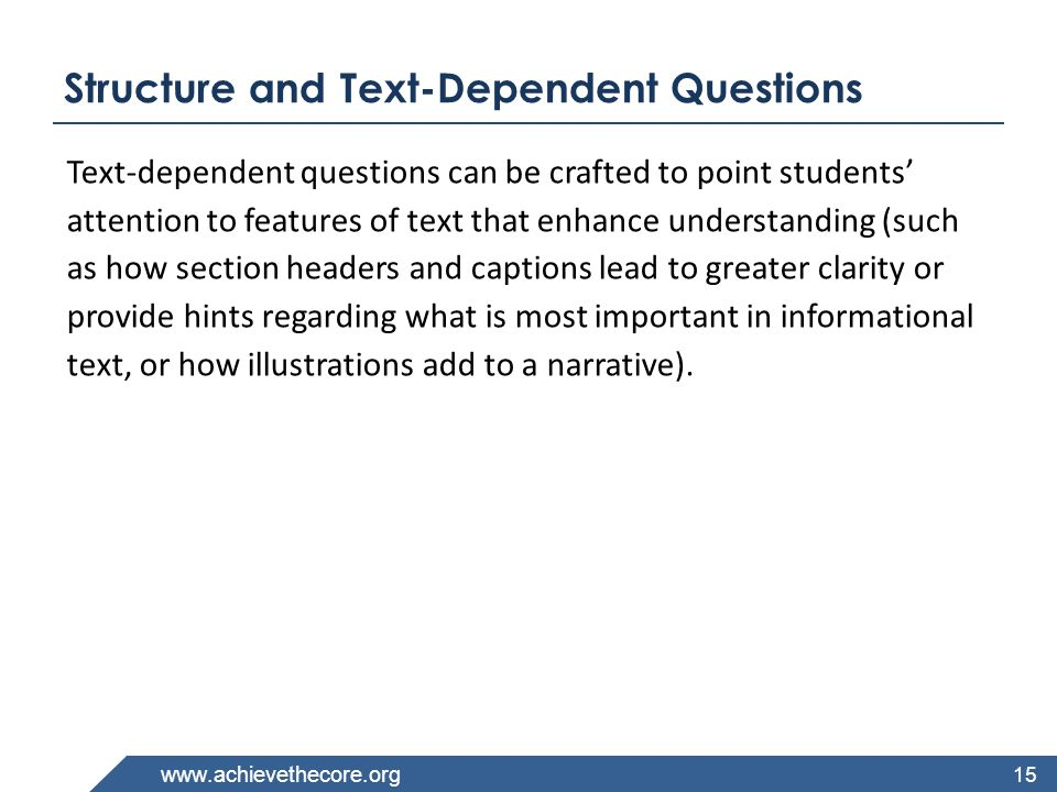 Structure and Text-Dependent Questions