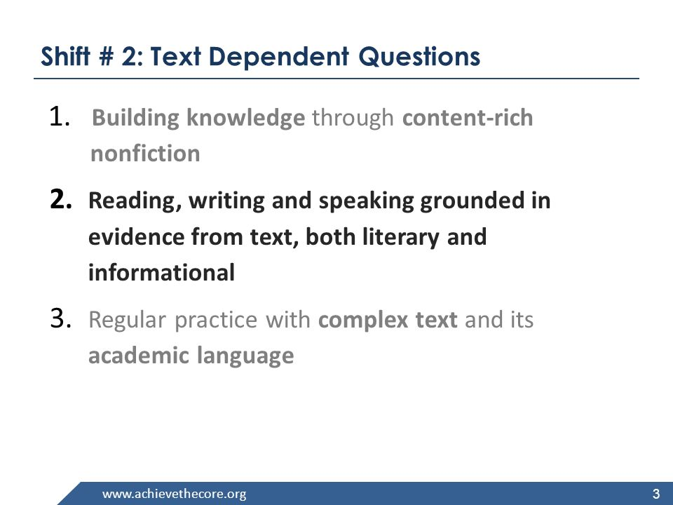 Shift # 2: Text Dependent Questions