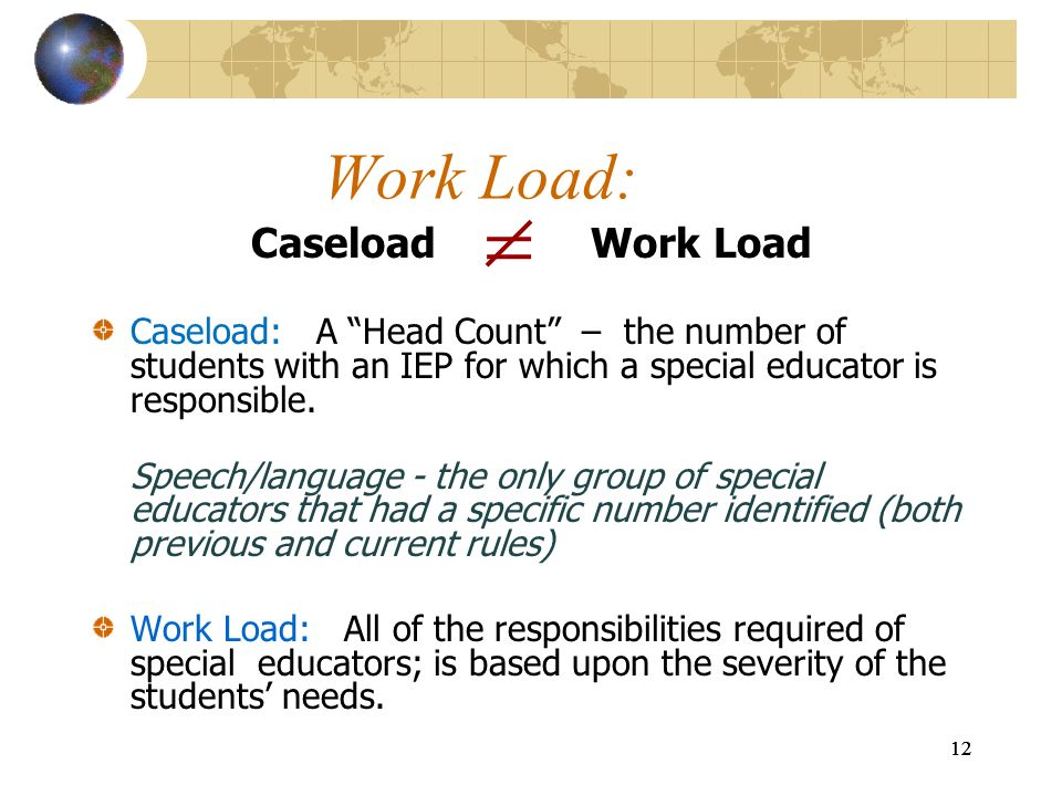 Work Load: Caseload Work Load