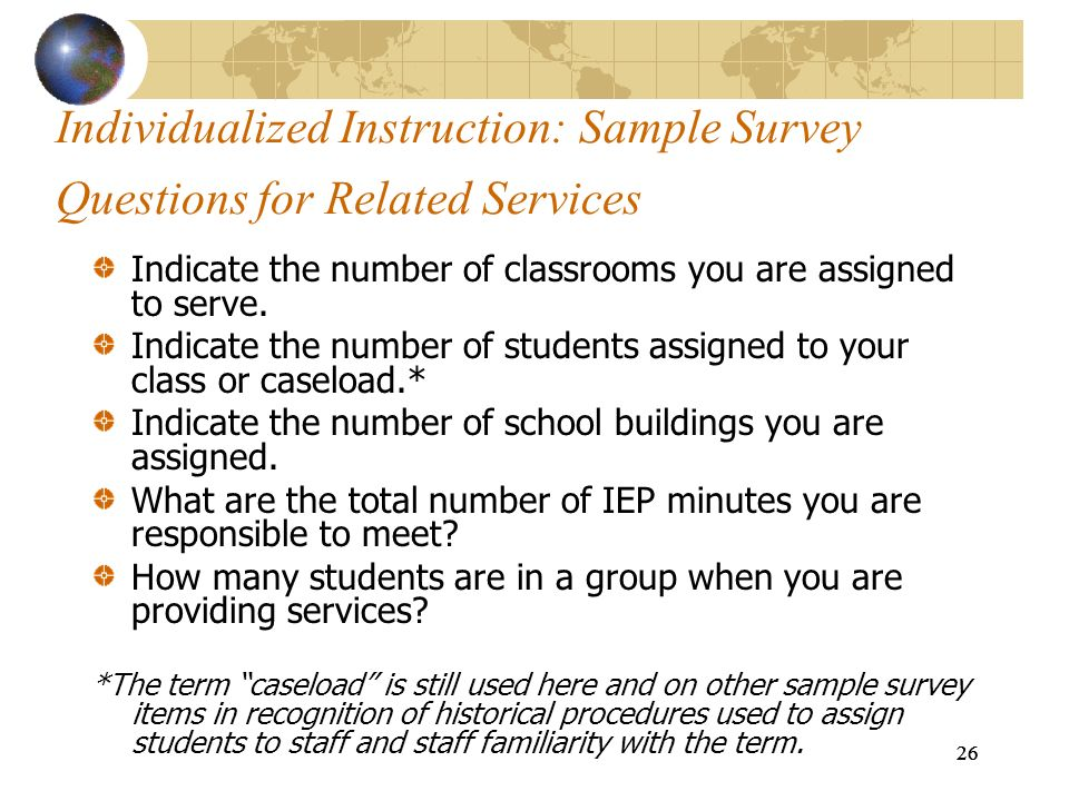 Individualized Instruction: Sample Survey Questions for Related Services