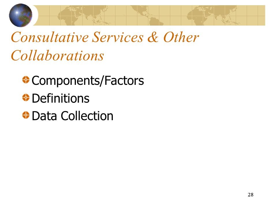 Consultative Services & Other Collaborations