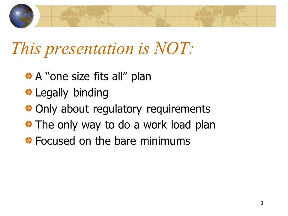 This presentation is NOT: