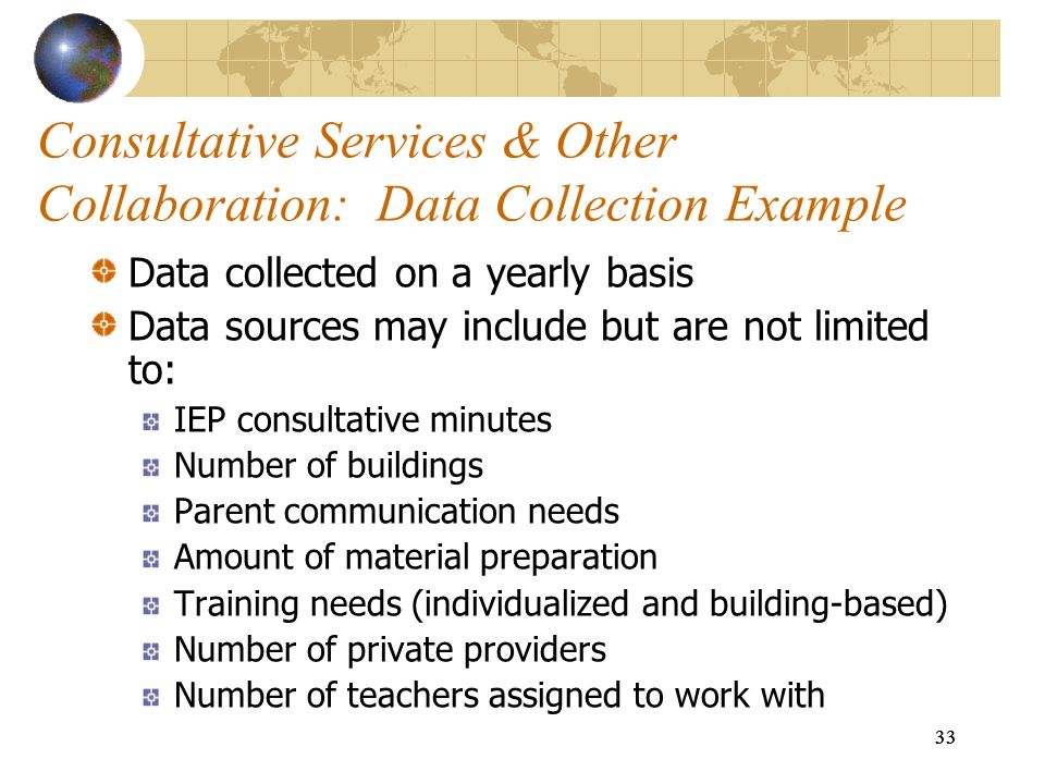 Consultative Services & Other Collaboration: Data Collection Example